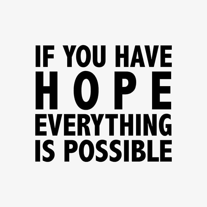 if you have hope - picturelyspoken